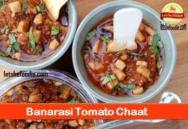Banarasi Tomato Chaat Recipe|Indian Chaat Recipe|Street Chaat Recipe