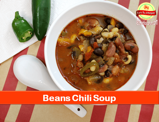 Beans Chili Soup Recipe - Healthy Soup recipe