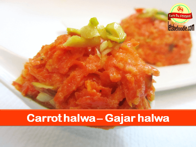 Gajar Halwa Recipe – Carrot Halva Recipe