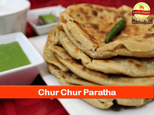 Chur Chur Paratha Recipe