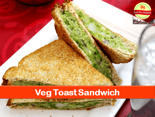 Vegetarian Toast Sandwich Recipe