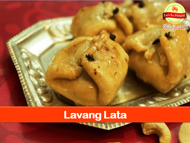 Indian Sweet Lavang Lata Recipe