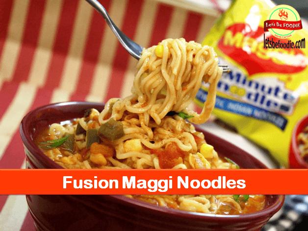 Fusion Maggi Noodle Recipe