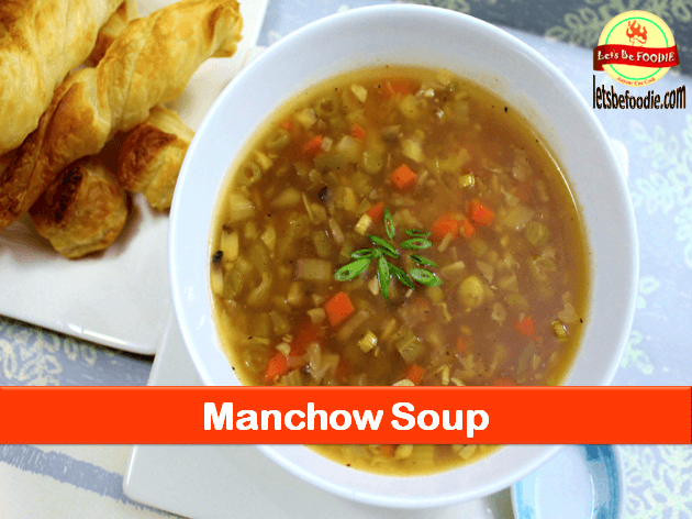 Easy Delicious Manchow Soup Recipe