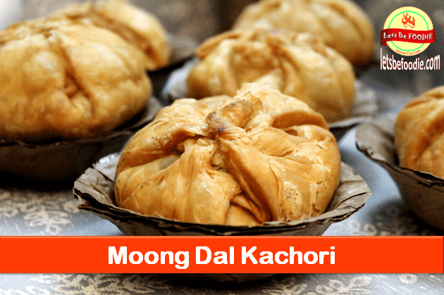 Khasta Moong Dal Kachori Recipe
