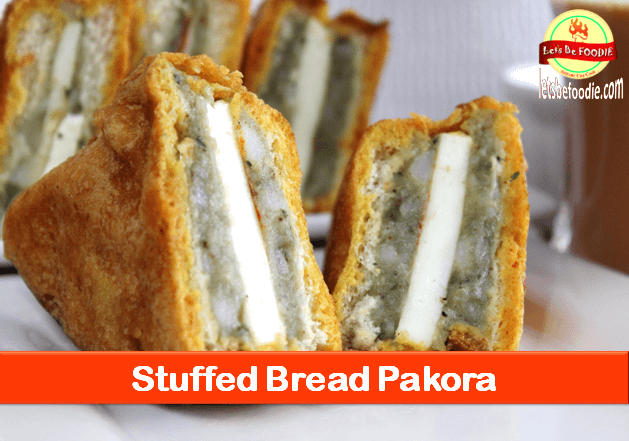 Stuffed Bread Pakora Snack Recipe