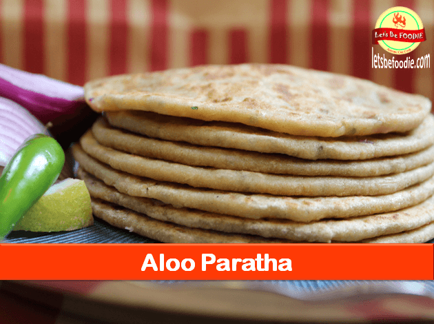 Indian Breakfast-Aloo Paratha Recipe