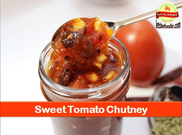 Sweet Tomato Chutney Recipe
